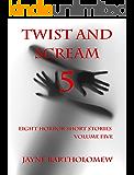 Twist and Scream - Volume 5