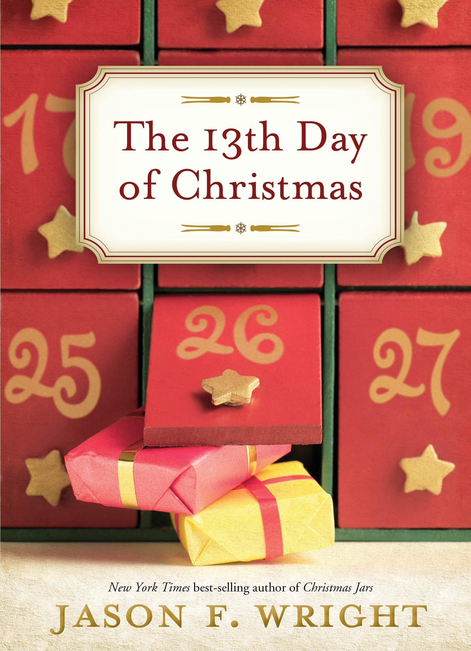 Amazon.com: The 13th Day of Christmas (9781609079277): Jason F ...