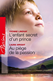 L'enfant secret d'un prince Au piège de la passion (Passions)