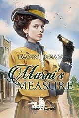 Marni's Measure (Brides of Pelican Rapids Book 4) Kindle Edition