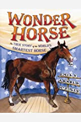 Wonder Horse: The True Story of the World's Smartest Horse Kindle Edition