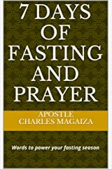 7 Days of Fasting and Prayer Kindle Edition