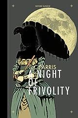 A Night of Frivolity Kindle Edition