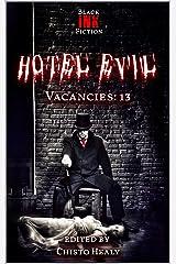 Hotel Evil: Vacancies: 13 Kindle Edition