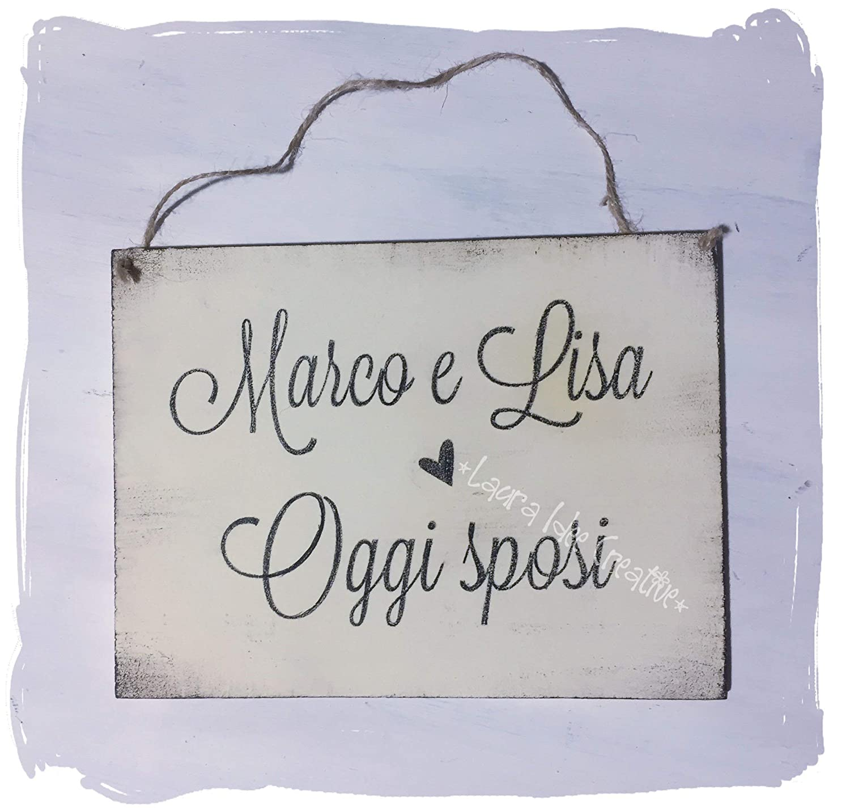 195ca1283d83 Cartello matrimonio JUST MARRIED oppure OGGI SPOSI  Amazon.it  Handmade