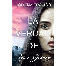La verdad de Anna Guirao (Spanish Edition) Mar 12, 2019