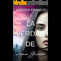 La verdad de Anna Guirao