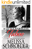 A Little Harmless Taboo: Wulf Siblings Trilogy, Book Two