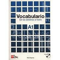 Cuadernos de lexico - Vocabulario.: Vocabulario A1. De las palabras al texto (