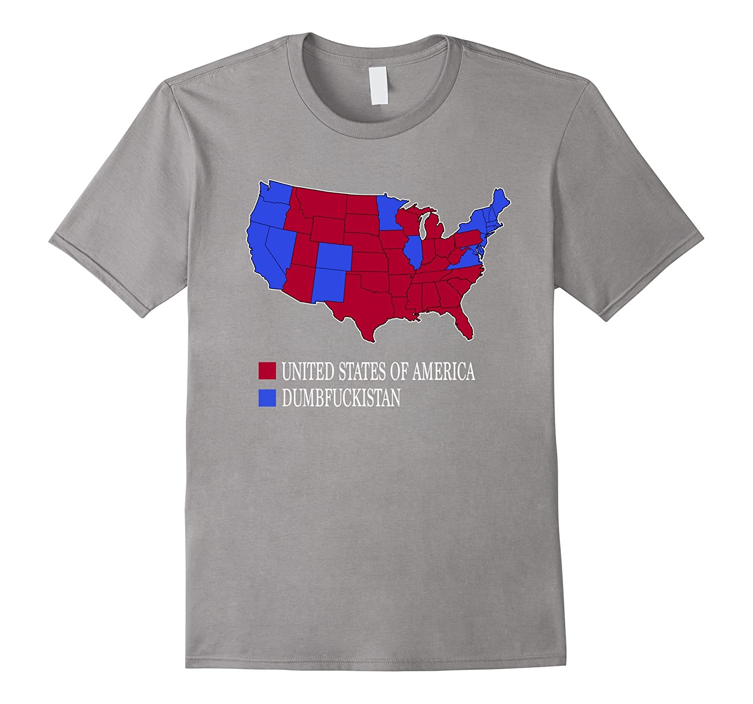 Red United State Of America Blue Dumbfuckistan T Shirt