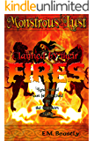 Monstrous Lust: Claimed by their Fires