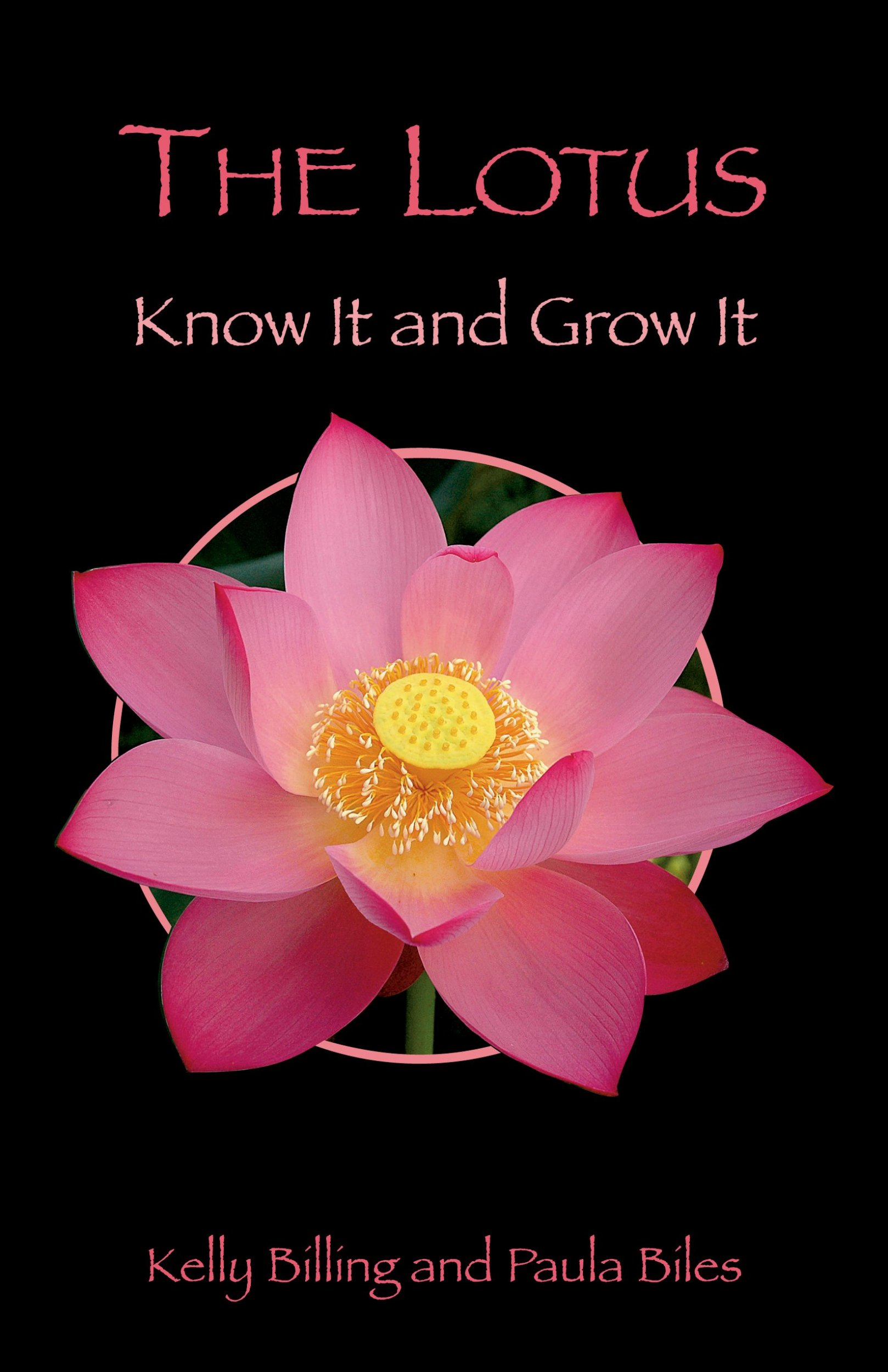 The Lotus Know It And Grow It Kelly Billing Paula Biles