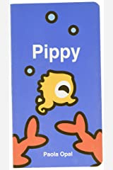 Pippy (The Simply Small Series, 12) Hardcover