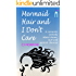Mermaid Hair and I Don't Care: A romantic comedy about shoes, surf and second chances