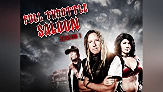 Full Throttle Saloon Season 1