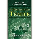 The Disciplined Trader: Developing Winning Attitudes