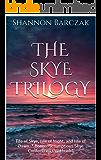 The Skye Trilogy: Isle of Skye, Isle of Night, and Isle of Dawn. * Bonus: Scrumptious Skye Confections Cookbook*