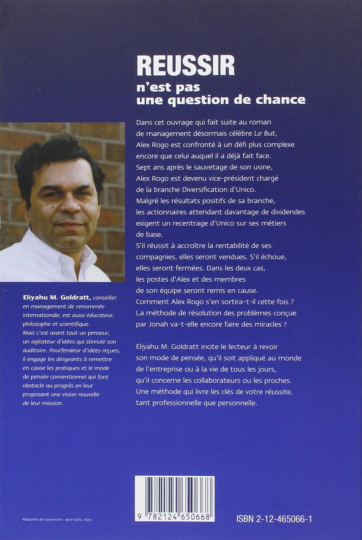 R�ussir N'est Pas Une Question De Chance: Eliyahu M Goldratt:  9782124650668: Amazon: Books