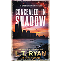 Concealed in Shadow: A Cassie Quinn Mystery
