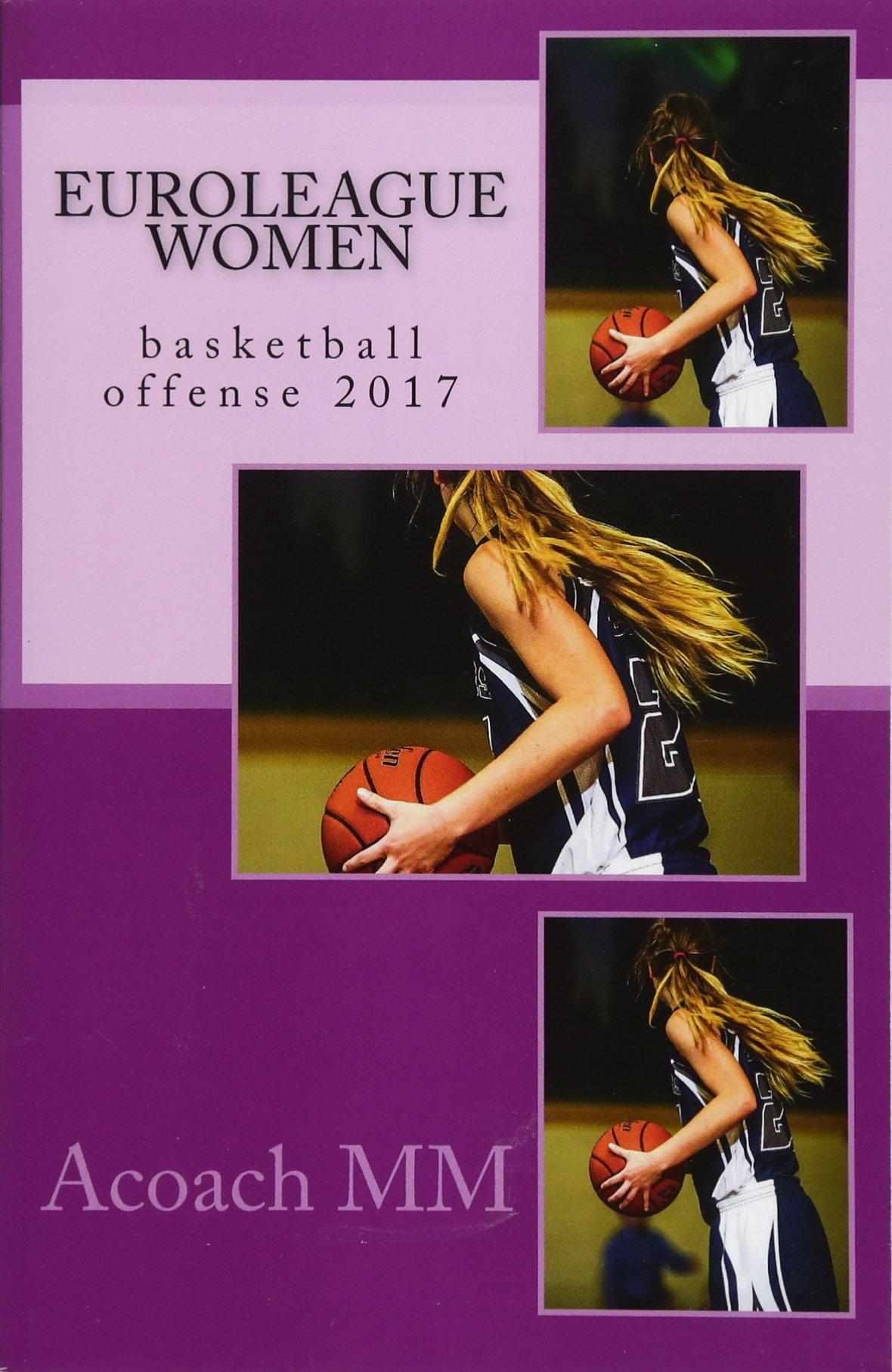 Amazon | Euroleague Women: Basketball Offense 2017 | Mm, Acoach ...