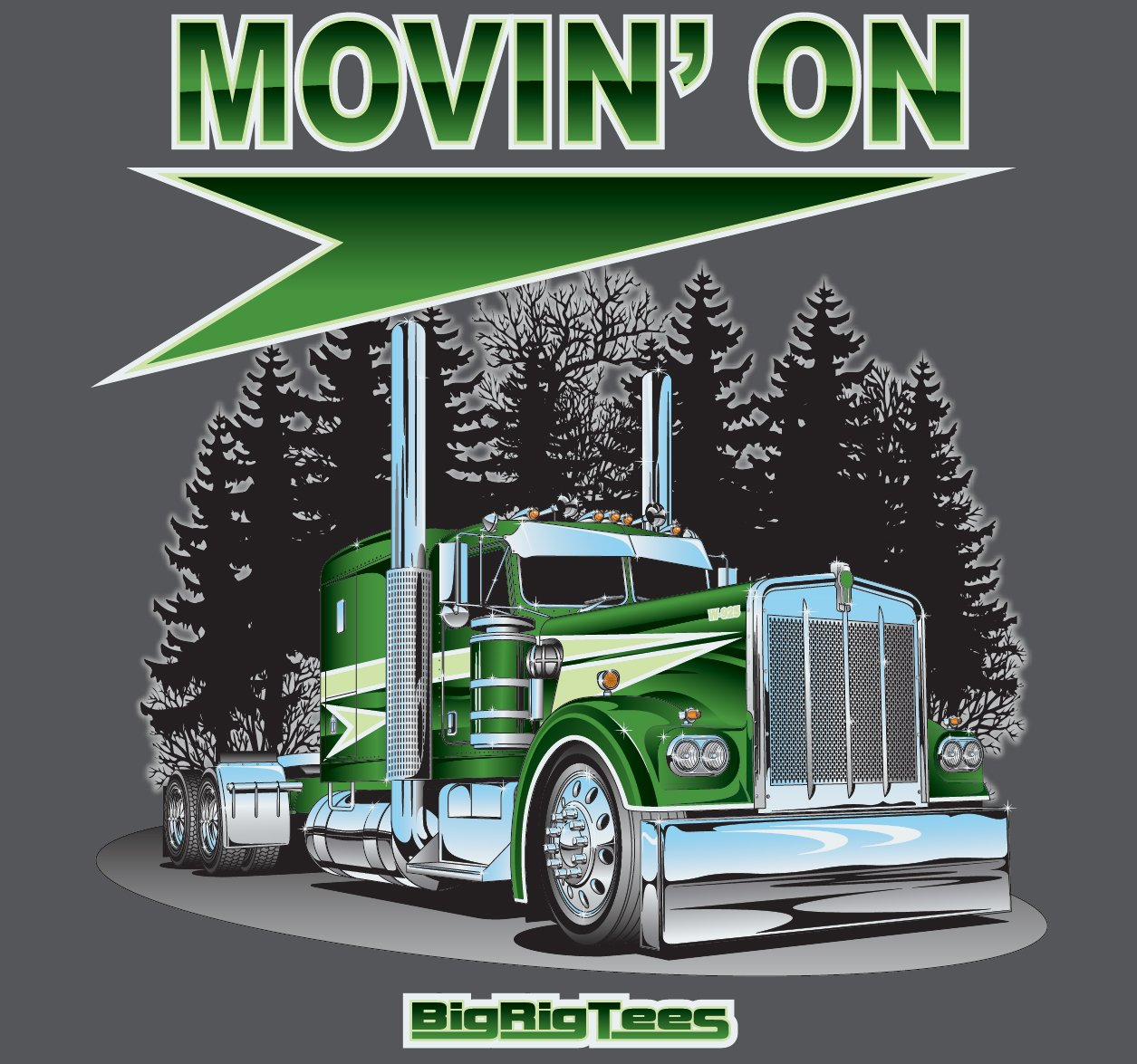 Big Rig Tees Movin On T-Shirt Medium