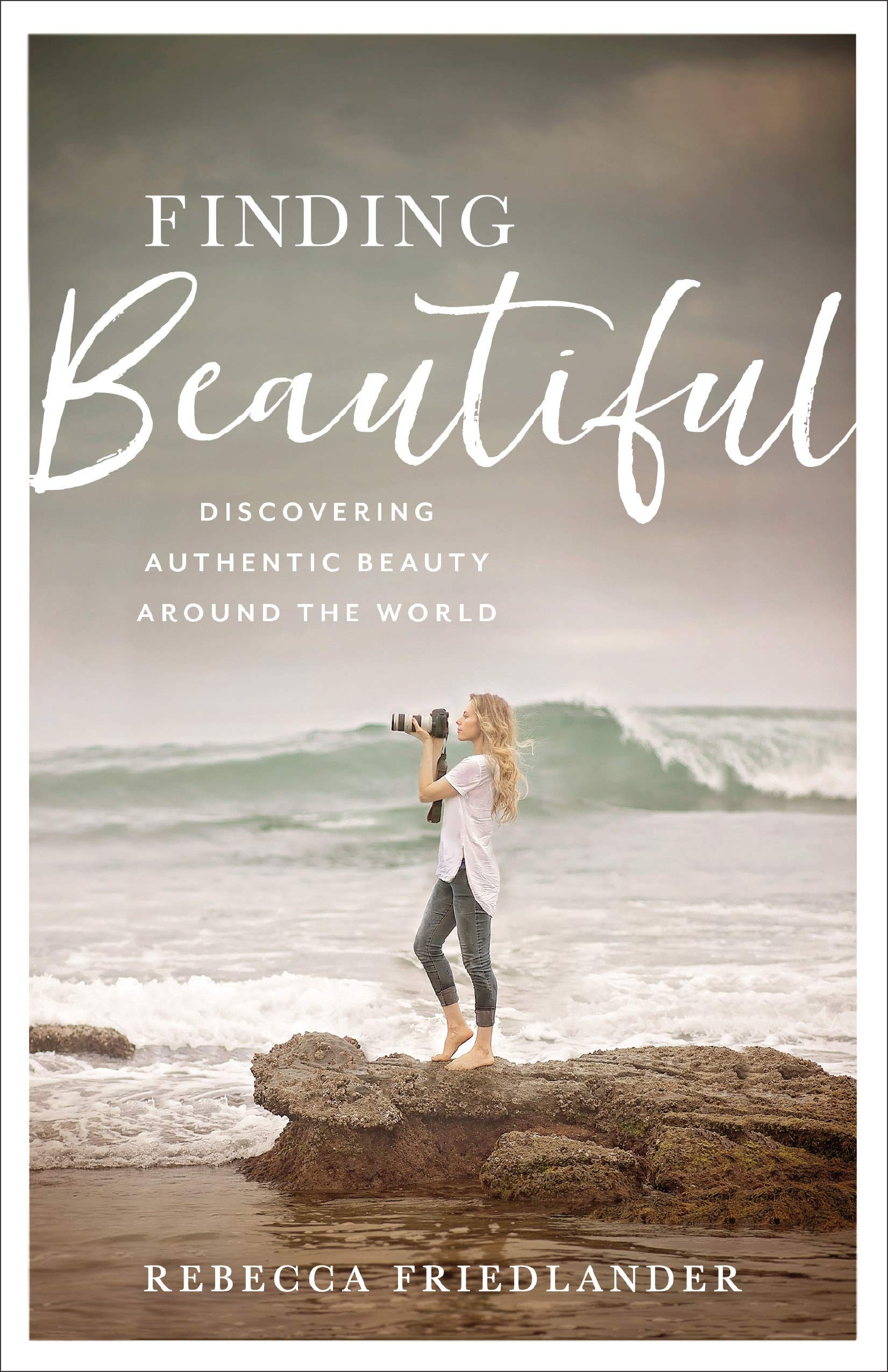 Finding Beautiful: Discovering Authentic Beauty around the World {A Book Review}