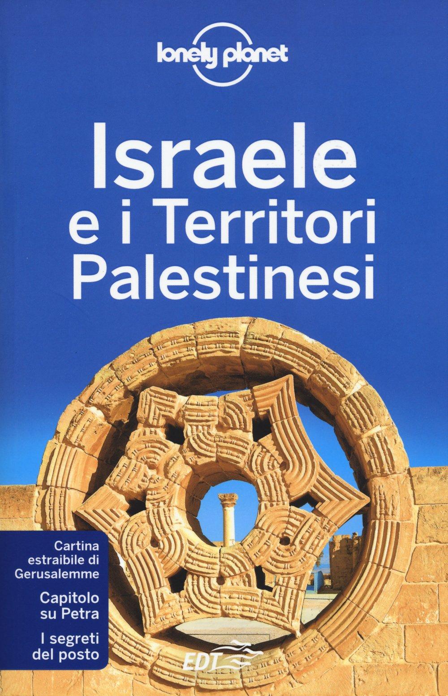 Israele e i territori palestinesi. Con cartina Copertina flessibile – 3 dic 2015 C. Dapino EDT 8859207282 Palestina