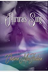 Aurora's Song Kindle Edition