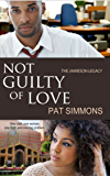 Not Guilty of Love (The Jamieson Legacy Book 2)