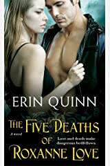 The Five Deaths of Roxanne Love (1) (The Beyond Series) Mass Market Paperback