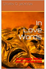In Love Words: See how words could be used as a method of love (Love Semester Book 1) Kindle Edition