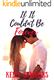 If It Couldn't Be Forever...