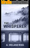 The Whisperer: A Novel