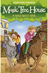 Magic Tree House 10: A Wild West Ride Kindle Edition