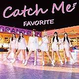 Catch Me(初回限定盤A)(DVD付)