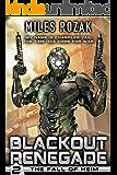 Blackout Renegade: The Fall of Heim: A Military Sci-Fi Superhero Thriller