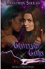 Graveyard Games Kindle Edition