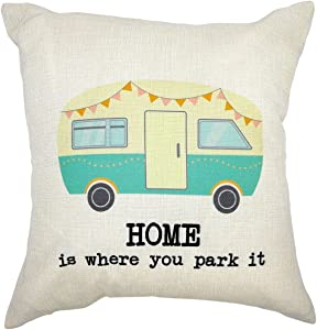 Arundeal Decorative Throw Pillow Case Cushion Covers, Cotton Linen 18 x 18 Inches, Home is Where You Park It RV, for Camping Camper, Sofa Couch Bed Decor