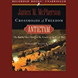 Crossroads to Freedom: Antietam