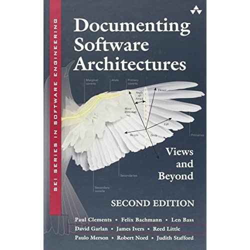 Documenting Software Architectures: Views and Beyond (SEI Series in Software Engineering (Hardcover))