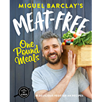 Meat-Free One Pound Meals: 85 delicious vegetarian recipes all for £1 per person (English Edition)