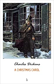 A Christmas Carol (English Edition)