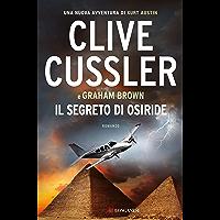 Il segreto di Osiride: NUMA files - Le avventure di Kurt Austin e Joe Zavala (Italian Edition)