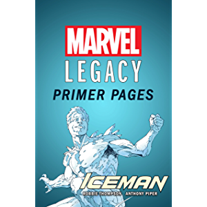 Iceman - Marvel Legacy Primer Pages (Iceman (2017-2018))