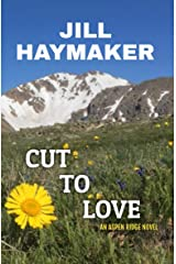 Cut to Love (Aspen Ridge Book 8) Kindle Edition