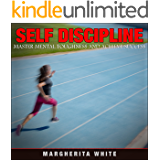 SELF-DISCIPLINE: master mental toughness and achieve success (counseling Book 4)