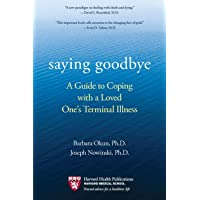 Saying Goodbye: A Guide to Coping with a Loved One's Terminal Illness