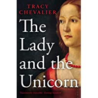 Chevalier, T: The Lady and the Unicorn