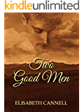 Two Good Men (Carmichael Saga Book 4)