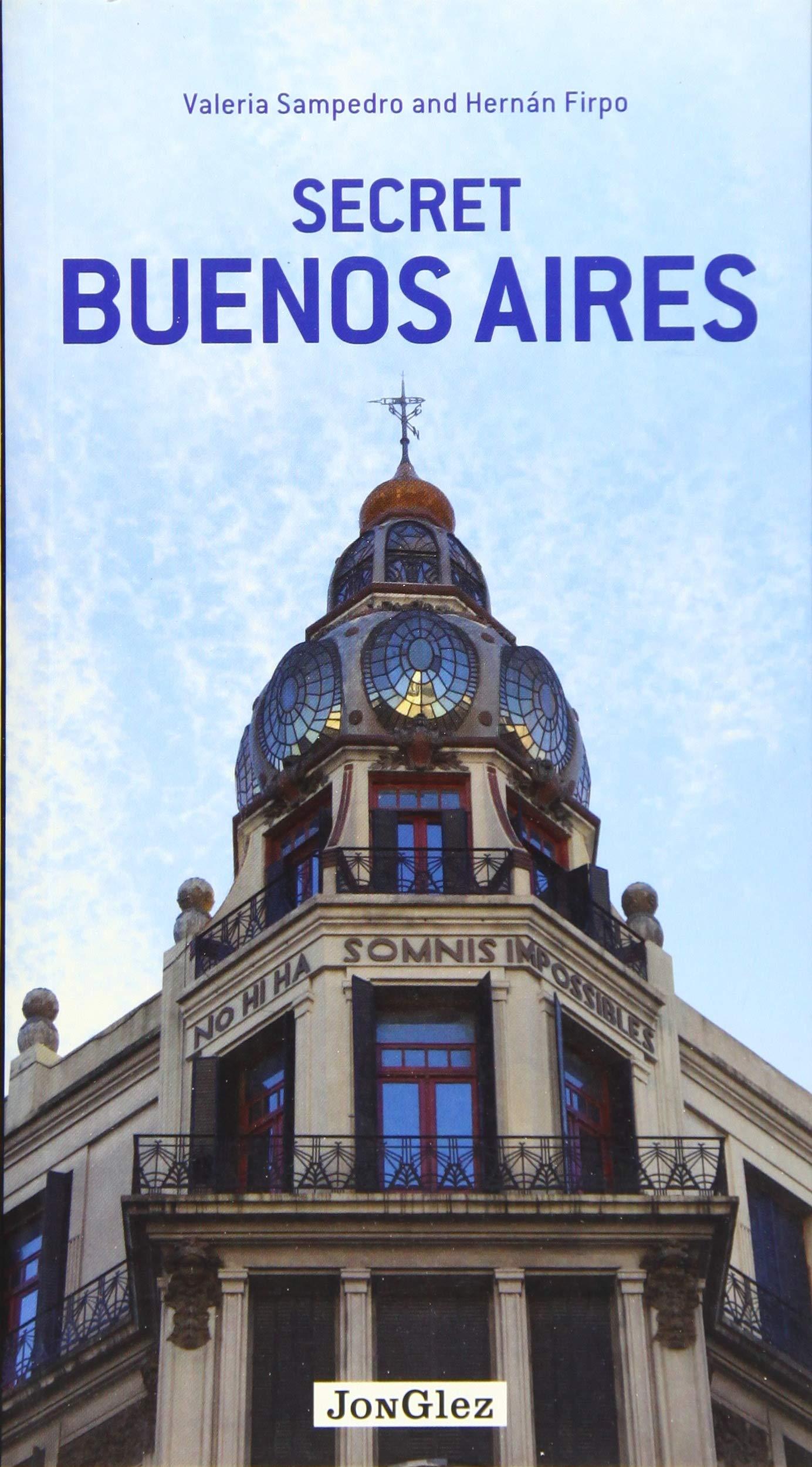 Secret Buenos Aires